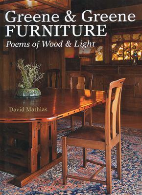 Книга Greene & Greene Furniture, David Mathias