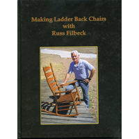 Книга 'Making Ladder Back Chairs with Russ Filbeck', Russ Filbeck
