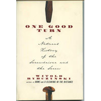 Книга 'One Good Turn: A Natural History of the Screwdriver and the Screw', Witold Rybczynski