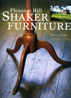 Книга Pleasant Hill Shaker Furniture, Kerry Pierce
