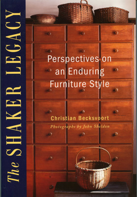 Книга The Shaker Legacy, Christian Becksvoort