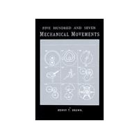 Книга 'Five Hundred and Seven Mechanical Movements', Henry T. Brown, 713110