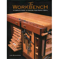 Книга 'The Workbench. A complete guide to creating your perfect bench', Lon Schleining