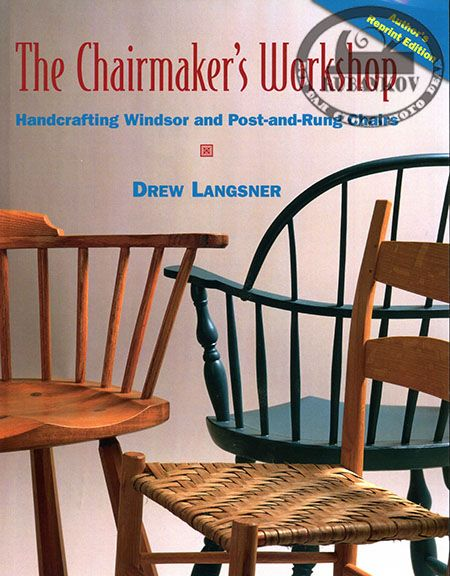 Книга *The Chairmaker's Workshop*, Drew Langsner