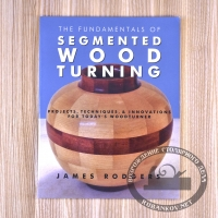 Книга 'The Fundamentals of Segmented Wood Turning', James Rodgers