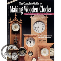 Книга 'The Complete Guide to Making Wooden Clocks', John A. Nelson