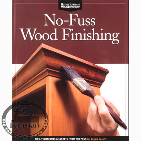 Книга 'No-Fuss Wood Finishing', Randy Johnson