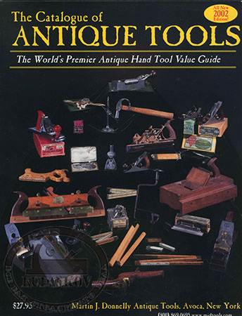 Книга *Catalog of Antique Tools*, Martin J.Donnelly