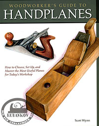 Книга Woodworker`s Guide To Handplanes