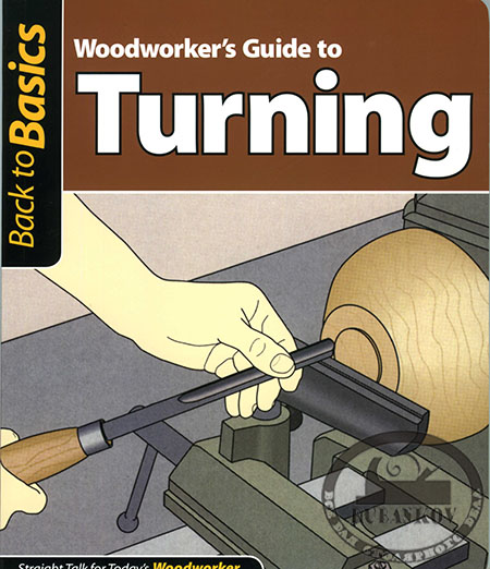 Книга Woodworkers Guide toTurning